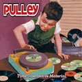 【PULLey】Time-Insensitive Material