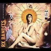 【RX BANDITS】And The Battle Begun