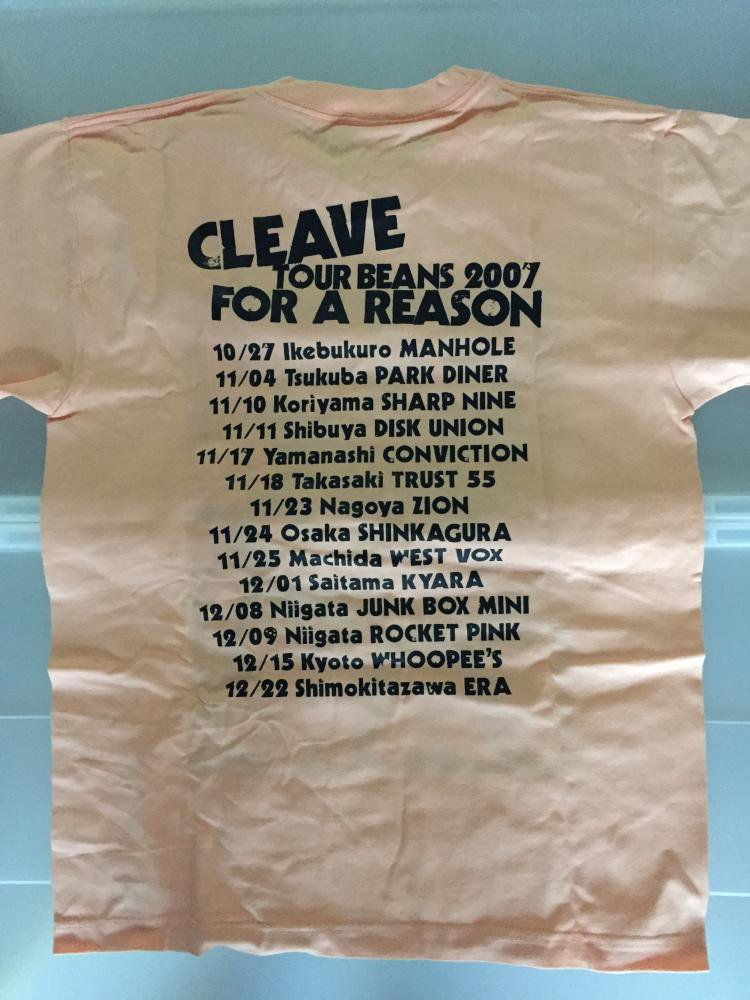 【CLEAVE/FOR A REASON】TOUR BEANS2007