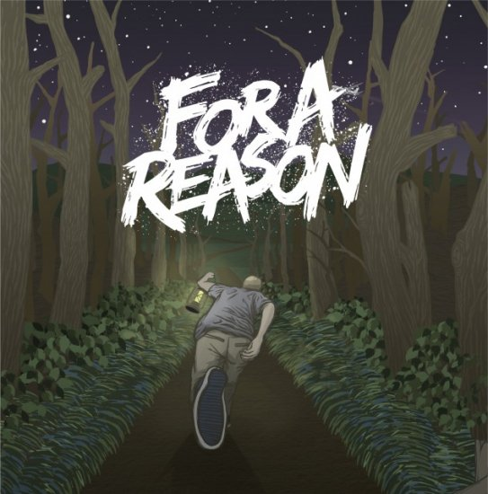 【FOR A REASON】FOR A REASON