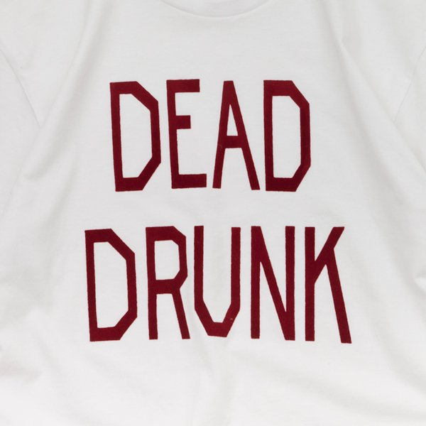 DEAD DRUNK designed by Tomoo Gokita