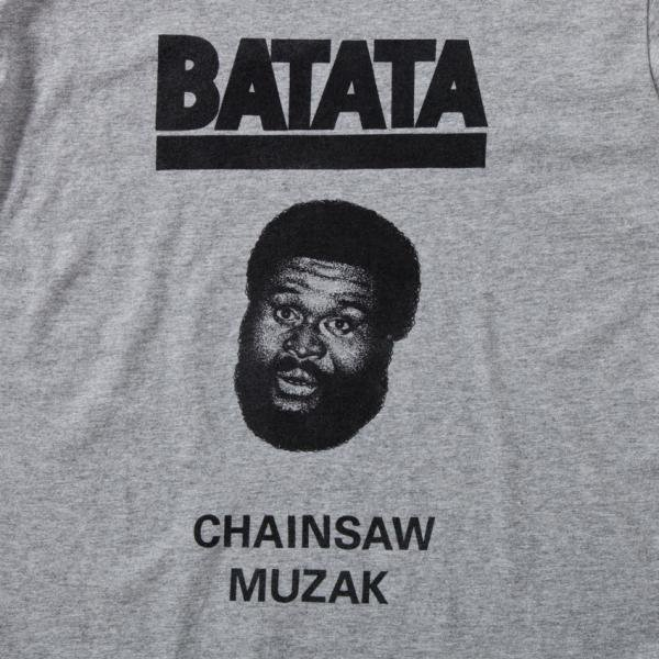 BATATA / Chainsaw Muzak designed by Tomoo Gokita