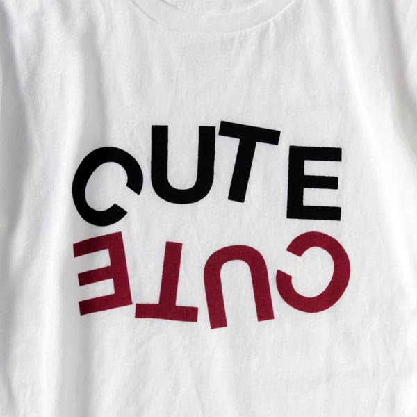 CUTE : REVERSED Tee designed by Tomoo Gokita