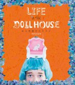 LIFE in the DOLL HOUSE お人形遊びのススメ