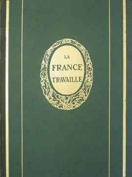 La France Travaille I, II