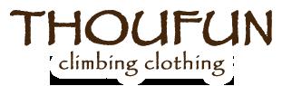 THOUFUN(トゥーファン) 「楽しく登ろう」がコンセプトのクライミングパンツ&Tシャツ&ボルダリングアパレル通販