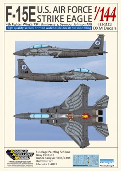 DXM Decals #81-1111 USAF F-15E ストライクイーグル 4thFW & 75周年記念 1/144