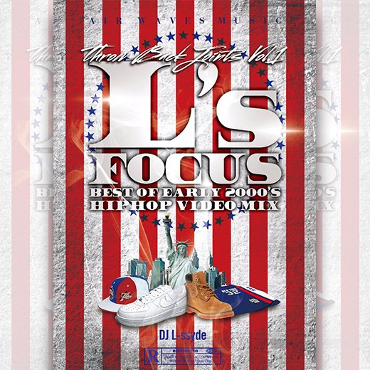 【DVD】L's FOCUS Early 2000's Throw Back-DJ L-ssyde - LOCKER ROOM WEB STORE