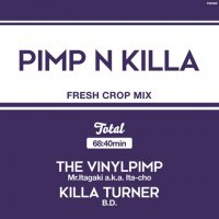 【MIX CD】PIMP & KILLA-Mr.Itagaki a.k.a. Ita-cho & KILLA TURNER/B.D. <img class='new_mark_img2' src='//img.shop-pro.jp/img/new/icons5.gif' style='border:none;display:inline;margin:0px;padding:0px;width:auto;' />