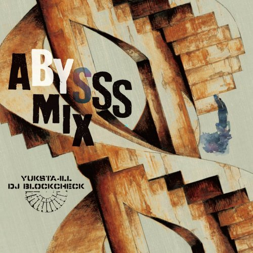 【MIX CD】YUKSTA-ILL × DJ BLOCKCHECK -ABYSSS MIX <img class='new_mark_img2' src='//img.shop-pro.jp/img/new/icons5.gif' style='border:none;display:inline;margin:0px;padding:0px;width:auto;' />