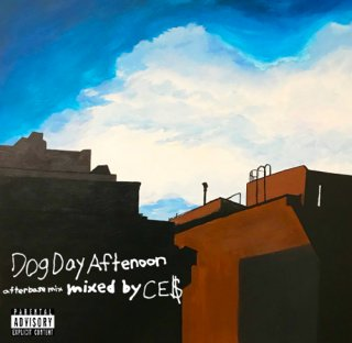 afterbase [Dog Day Afternoon Mix] <br>   MIX CD mixed by CE$