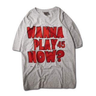 [USED] WANNA PLAY NOW ? T-SH