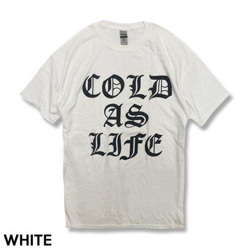 COLD AS LIFE TOUR CONCERT BLACK T-SH