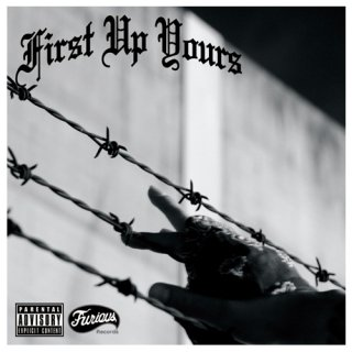 First / UP YOURS