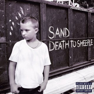 SAND/ DEATH TO SHEEPLE