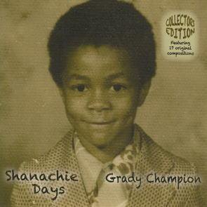 "Grady Champion ""Shanachie Days..."